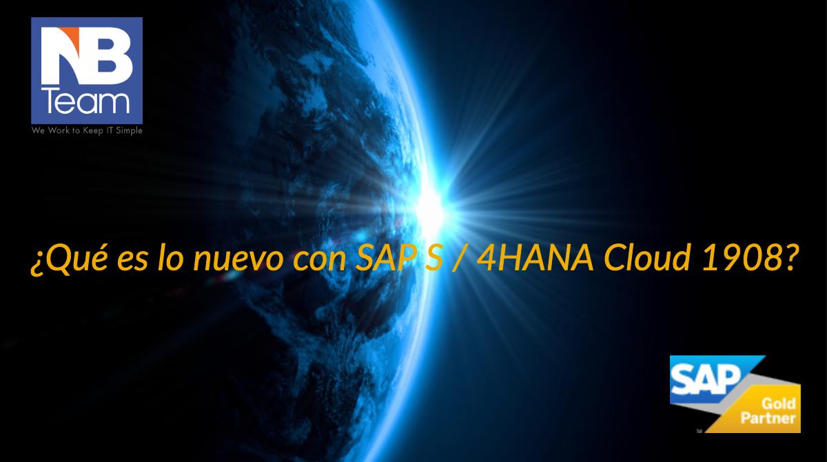 ¿Qué es lo nuevo con SAP S / 4HANA Cloud 1908?